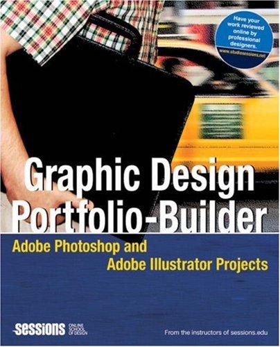 Graphic Design Portfolio-Builder: Adobe Photoshop and Adobe Illustrator Projects