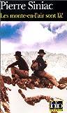 Les Monte-en-l'air sont l� ! par Siniac