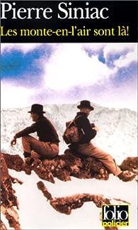Les Monte-en-l'air sont l� ! par Pierre Siniac