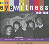 Eyewitness 1960-1969: A History of the Twentieth Century in Sound