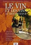 Le vin et les vins au restaurant : El...