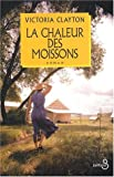 echange, troc Victoria Clayton - La Chaleur des moissons