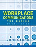 img - for Workplace Communications: The Basics by George J. Searles (2005-07-03) book / textbook / text book