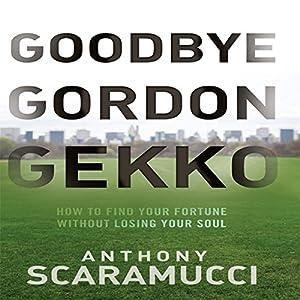 Goodbye Gordon Gekko Audiobook