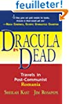 Dracula Is Dead: Travels in Post-Comm...