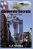 img - for Corporate Secrets: While America Sleeps book / textbook / text book