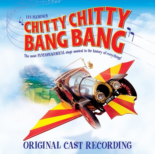 Chitty Chitty Bang Bang [Original Cast Recording] by Original London Cast