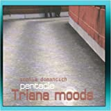 Trana Moods by Pentacle