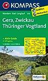 Gera - Zwickau - Thüringer Vogtland: Wanderkarte mit Kurzführer, Radwegen und Loipen. GPS-genau. 1:50000