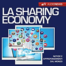 La sharing economy Audiobook by Andrea Lattanzi Barcelò Narrated by Maurizio Cardillo