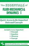 Essentials Fluid Mechanics & Dynamics I: Quick Access to Important Facts