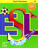 img - for Scott Foresman ESL Student Book, Grade 2, Second Edition book / textbook / text book