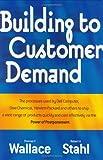 Building to Customer Demand