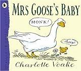 Charlotte Voake Mrs Goose's Baby