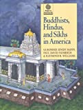 img - for Buddhists, Hindus, and Sikhs in America (Religion in American Life) book / textbook / text book