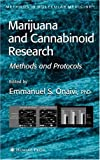 Marijuana and Cannabinoid Research: Methods and Protocols (Methods in Molecular Medicine)