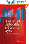 PEM Fuel Cell Electrocatalysts and Ca...