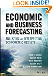 Economic and Business Forecasting: An...