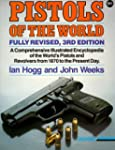 Pistols of the World: The Definitive...