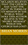 Mclaren believes that the Church has