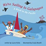 We're Sailing to Galapagos: A Week in...