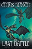 The Last Battle: Dragonmaster, Book Three (045146110X) by Bunch, Chris