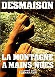 La montagne � mains nues