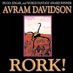 Rork!: Wildside Discovery | [Avram Davidson]