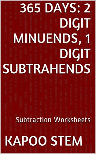 365-subtraction-worksheets-with-2-digit-minuends-1-digit-subtrahends-math-practice-workbook-365-days