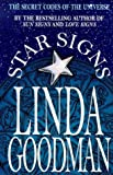 Linda Goodman's Star Signs: The Secret Codes of the Universe