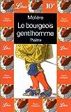 echange, troc Molière - Le Bourgeois Gentilhomme