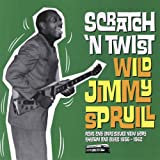 Scratch N Twistpar Jimmy Spruill