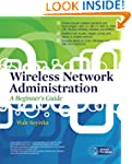 Wireless Network Administration A Beg...
