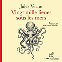 Vingt mille lieues sous les mers | Livre audio Auteur(s) : Jules Verne Narrateur(s) : Marc-André Coallier