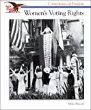 Women's Voting Rights (Cornerstones of Freedom) (0516262882) by Harvey, Miles