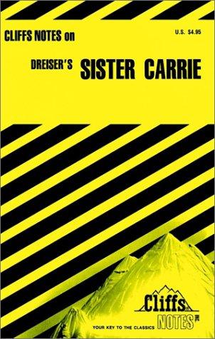 Dreiser's Sister Carrie (Cliffs Notes), Frederick J. Balling