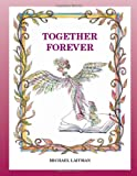 img - for Together Forever: The Story About the Magician Who Didn't Want to Be Alone book / textbook / text book
