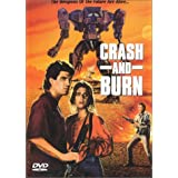 Crash and Burn (Widescreen)by Paul Ganus