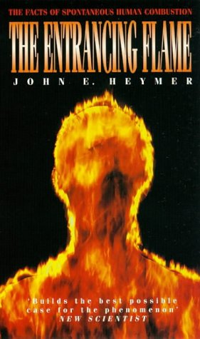 The Entrancing Flame: Facts of Spontaneous Human Combustion