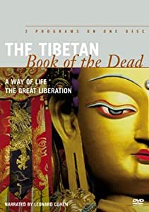 The Tibetan Book of the Dead (A Way of Life / The Great Liberation)