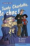 echange, troc Fanny Joly, Catel, André Jardel - Les romans de Marion et Charles : Tante Charlotte, le choc !