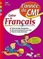 L'année du CM1 - Cahier de Français