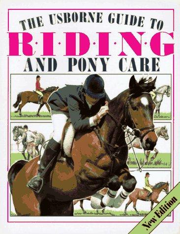 The Usborne Guide to Riding and Pony Care (Riding & pony care), C. Rawson, J. Spector
