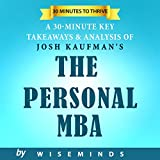 img - for The Personal MBA by Josh Kaufman | Master the Art of Business: Summary, Key Takeaways & Analysis book / textbook / text book