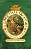 img - for A Christmas Treasury: The Children's Classic Edition (1997-09-03) book / textbook / text book