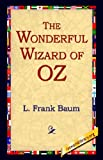 The Wonderful Wizard Of Oz (1421806525) by L. Frank L. Baum
