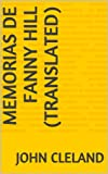 Memorias de Fanny Hill (Translated) (Spanish Edition)