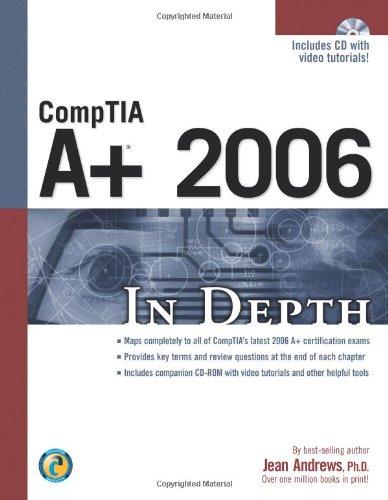 COMPTIA A+ 2006 In Depth