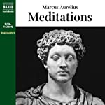 Meditations (       UNABRIDGED) by Marcus Aurelius Narrated by Duncan Steen