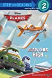 Dusty Flies High (Disney Planes) (Step into Reading)